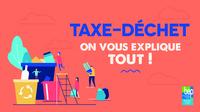 Taxes- déchets: on vous explique tout!